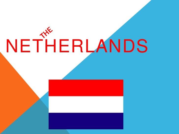 The Netherlands (David + Kyran)