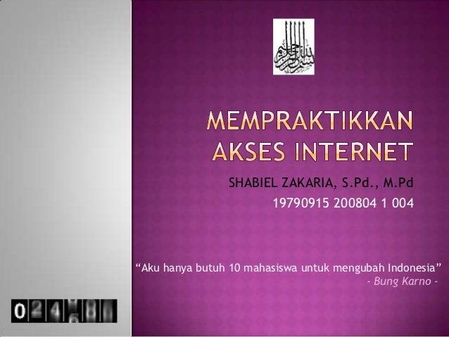 Kd 3 mempraktikkan akses internet
