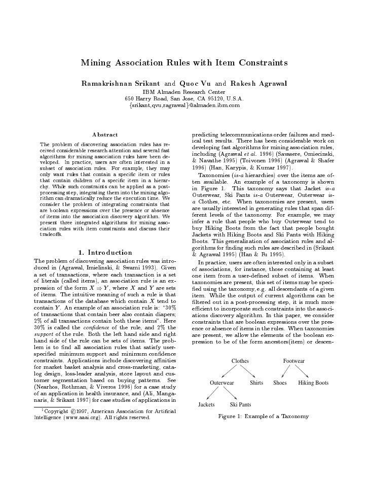 Mining Association Rules with Item Constraints                    Ramakrishnan Srikant                      Quoc Vu       ...