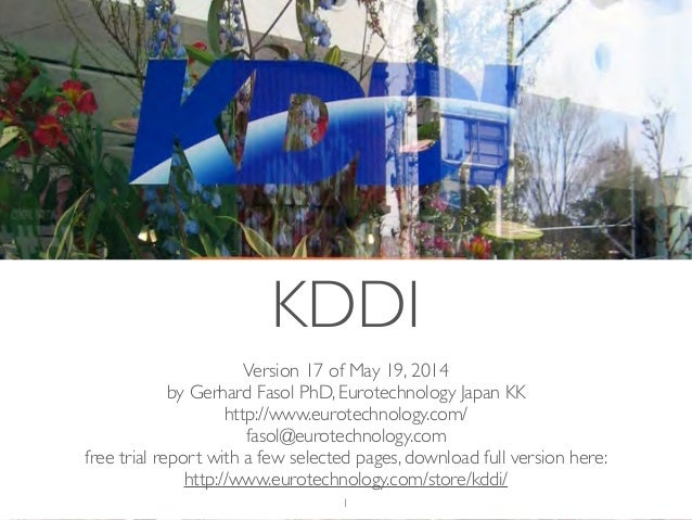 (c) 2014 Eurotechnology Japan KK www.eurotechnology.com KDDI (Version 17) May 19, 2014 Version 17 of May 19, 2014	  by Ger...