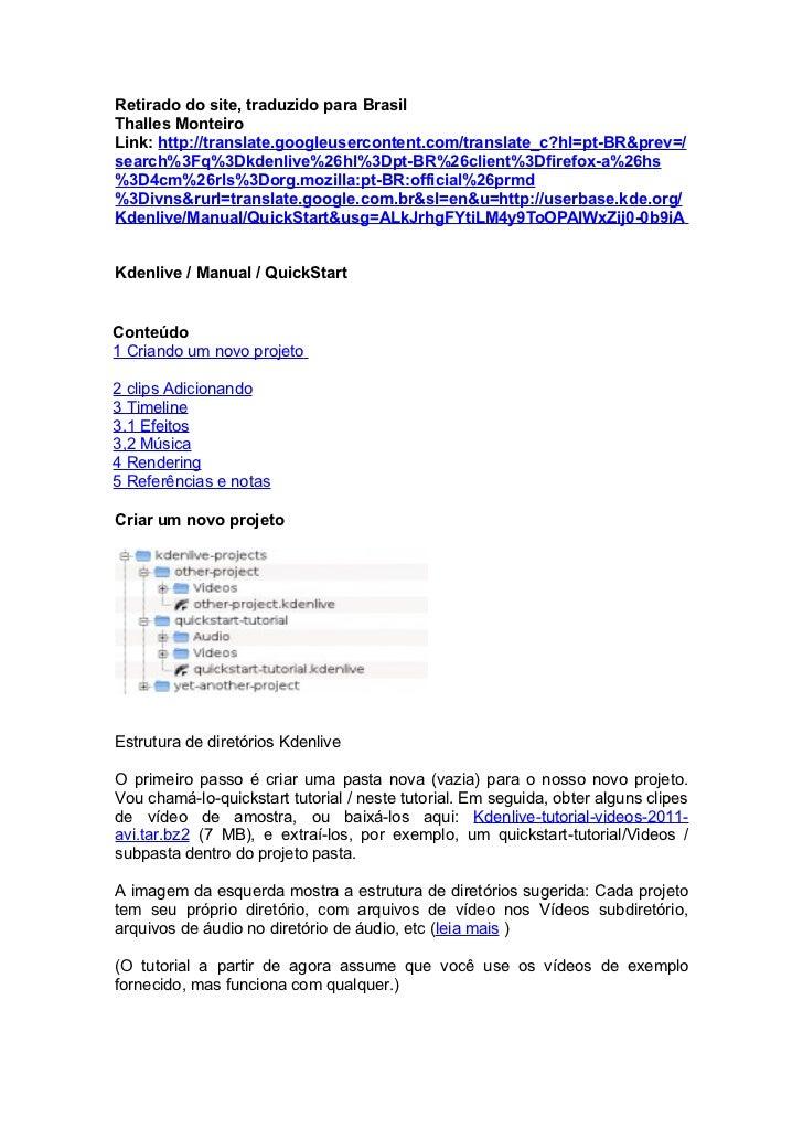 Retirado do site, traduzido para BrasilThalles MonteiroLink: http://translate.googleusercontent.com/translate_c?hl=pt-BR&p...