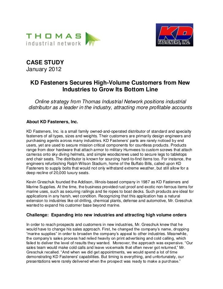 CASE STUDYJanuary 2012  KD Fasteners Secures High-Volume Customers from New            Industries to Grow Its Bottom Line ...
