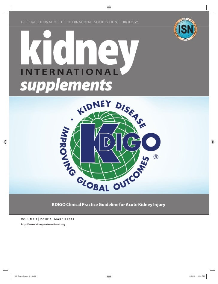 OFFICIAL JOURNAL OF THE INTERNATIONAL SOCIETY OF NEPHROLOGY                             KDIGO Clinical Practice Guideline ...