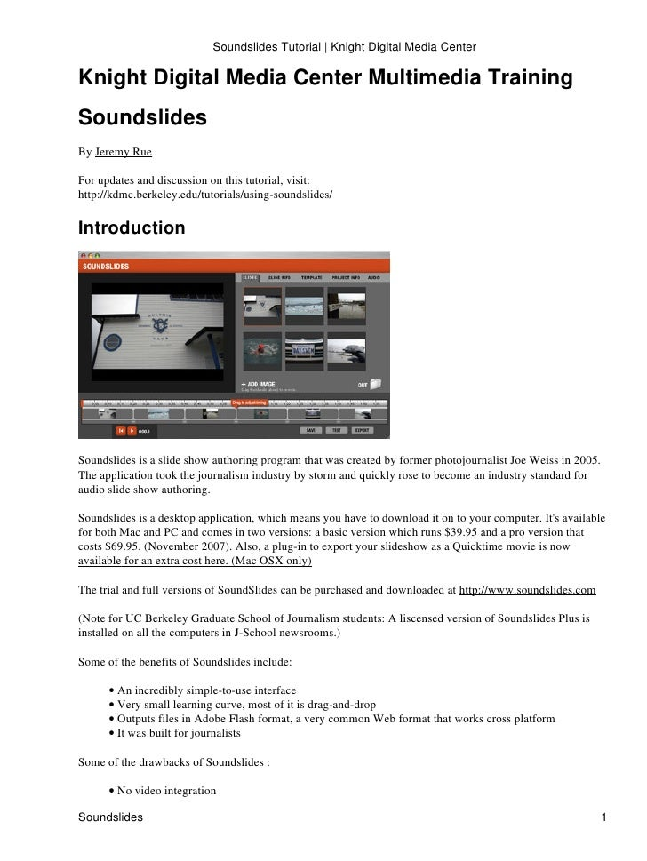 Soundslides Tutorial | Knight Digital Media CenterKnight Digital Media Center Multimedia TrainingSoundslidesBy Jeremy RueF...