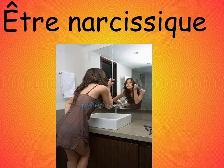 Être narcissique