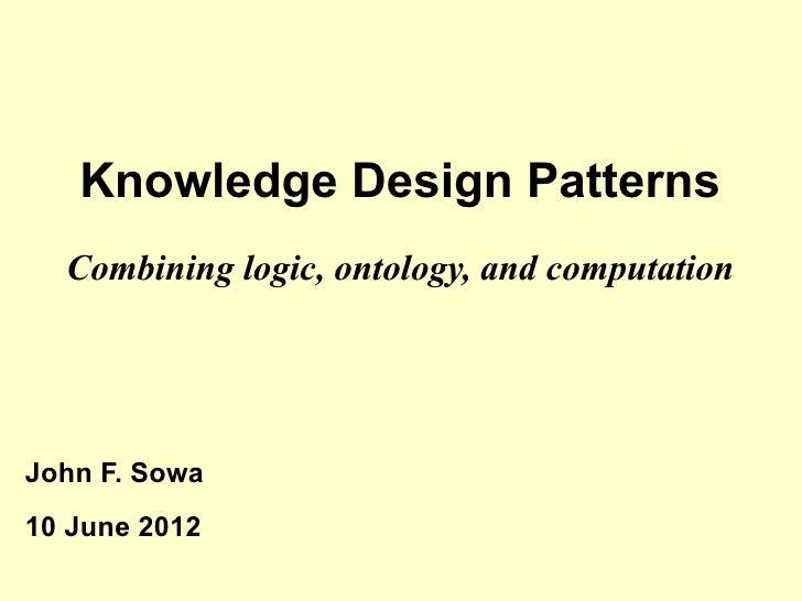 Knowledge Design Patterns (by John F. Sowa)