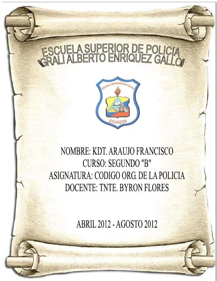 PARAGRAFO I                                      DE LA ACTIVIDAD POLICIALNaturaleza de la Actividad Policial.- servicio pr...
