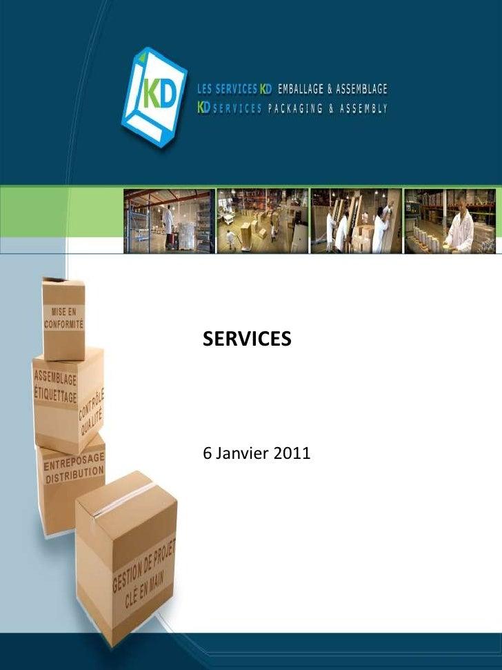 SERVICES6 Janvier 2011