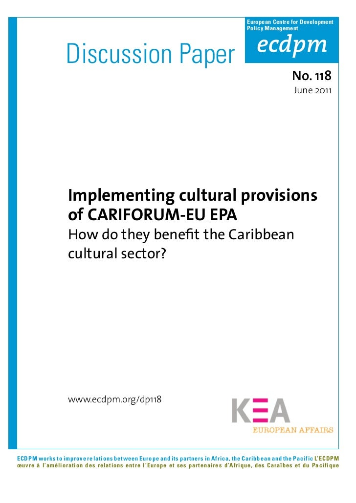Implementing cultural provisions of CARIFORUM-EU EPA: How do they benefit the Caribbean cultural sector? [ECDPM Discussion Paper]