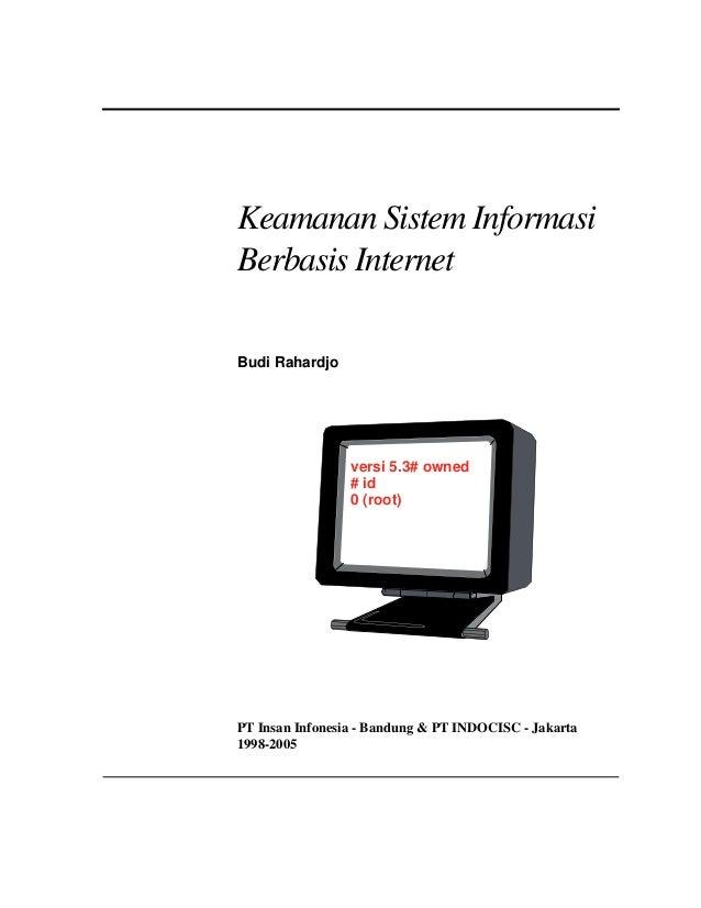 Keamanan Sistem InformasiBerbasis InternetBudi Rahardjo                 versi 5.3# owned                 # id             ...