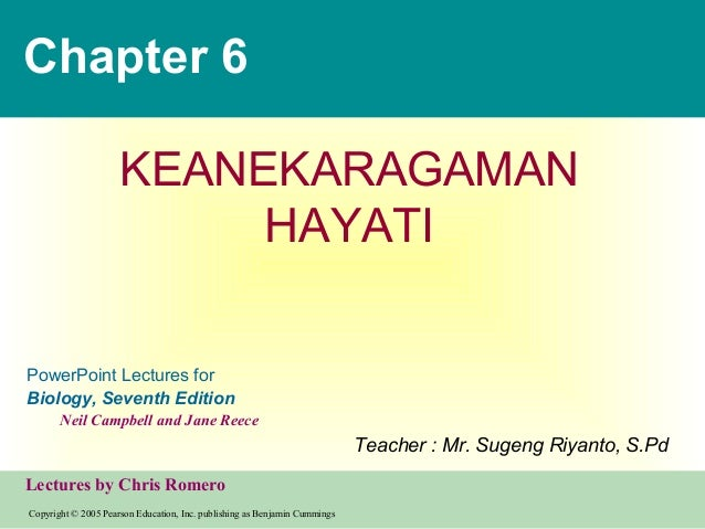 Chapter 6                     KEANEKARAGAMAN                          HAYATIPowerPoint Lectures forBiology, Seventh Editio...
