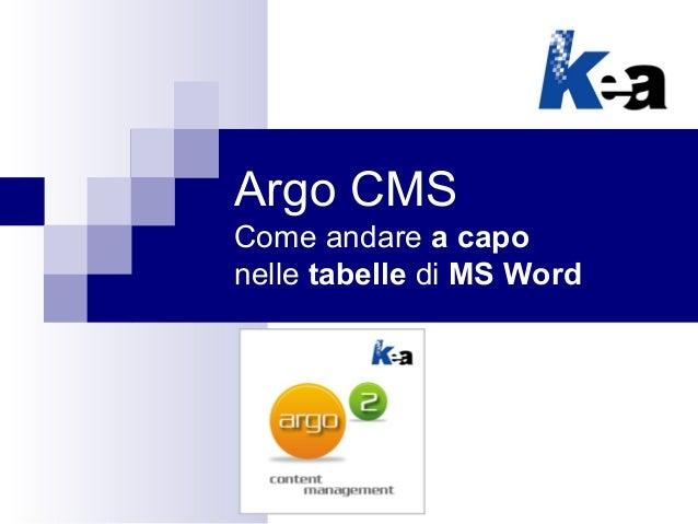 Argo CMS - Come andare a capo in automatico nelle tabelle di MS Word