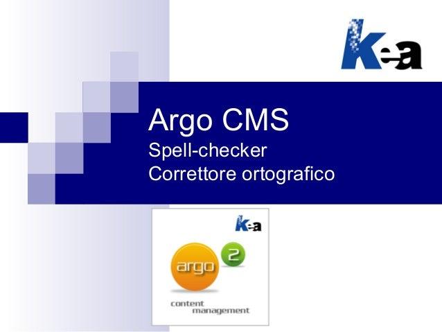 Argo CMS - Correttore ortografico (spell-checker)