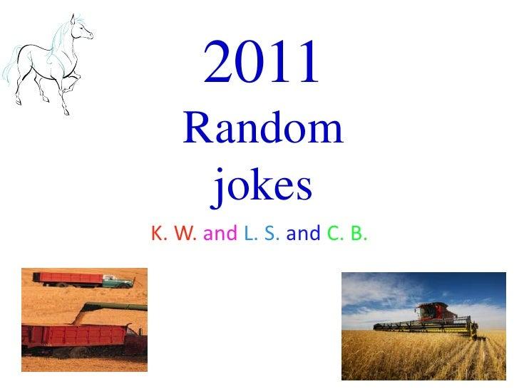 2011 Random Jokes