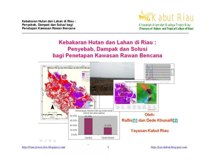 Kabut Riau Kebakaran Hutan dan Lahan di Riau : Penyebab, Dampak dan Solusi bagi                                           ...