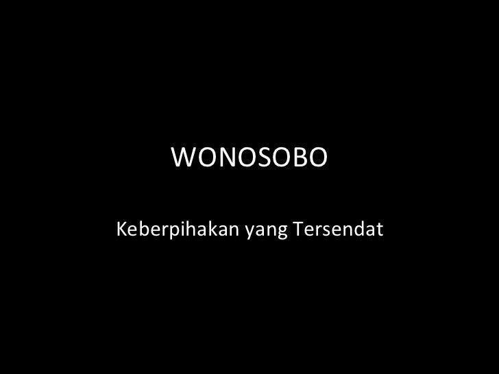 WONOSOBO Keberpihakan yang Tersendat