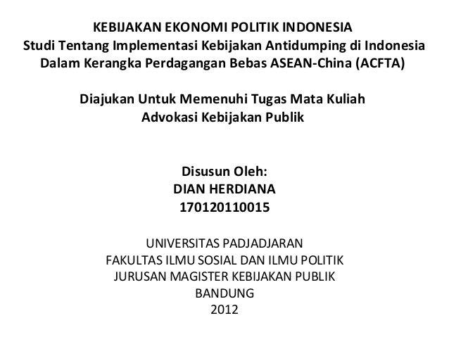 Kebijakan ekonomi politik; studi kebijakan antidumping dalam cafta