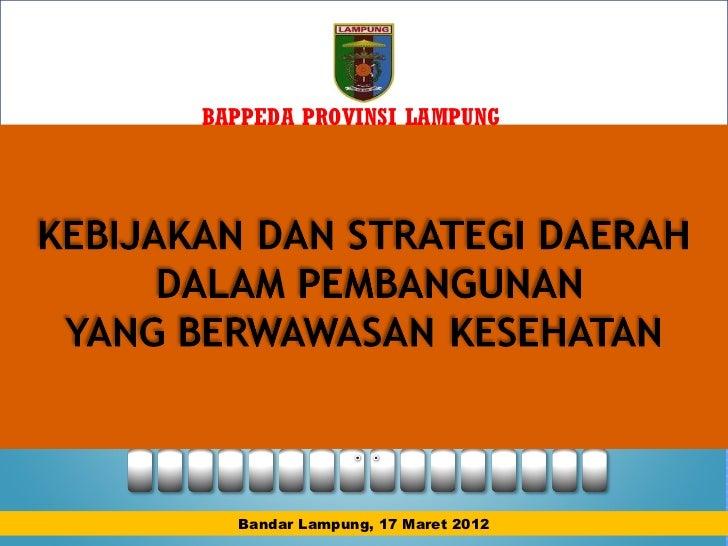 Kebijakan kesehatan 17 maret 2012. final