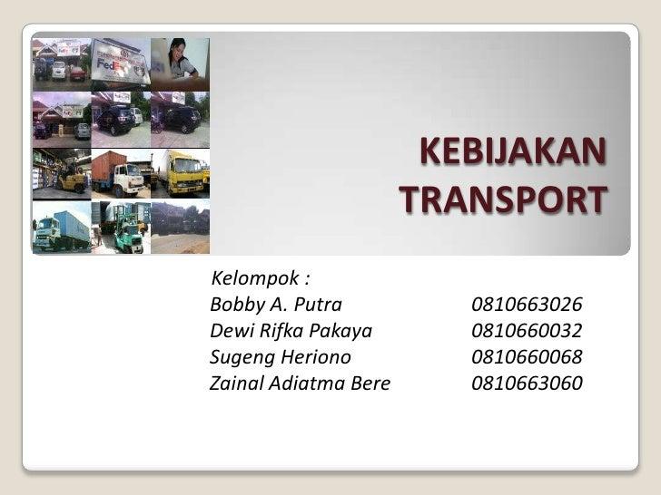 Kebijakan Transport Ppt