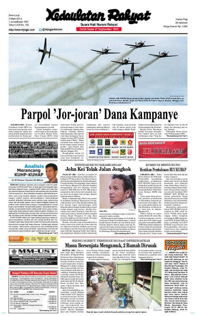 Senin Legi 3 Maret 2014 1 Jumadilawal 1947 Tahun LXIX No. 152  http://www.krjogja.com  Harian Pagi 28 Halaman  Suara Hati ...