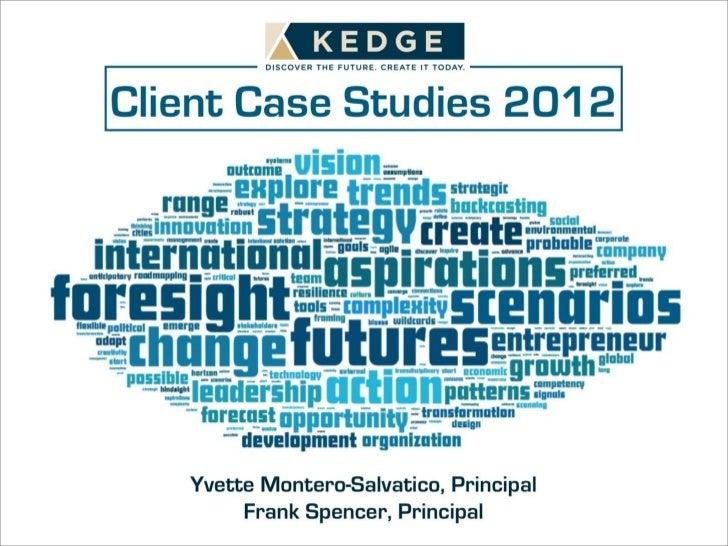 Kedge Case Studies 2012