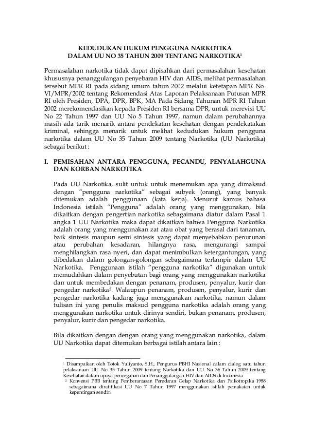 Kedudukan Hukum Pengguna Narkotika dalam UU RI No.35 Thn.2009