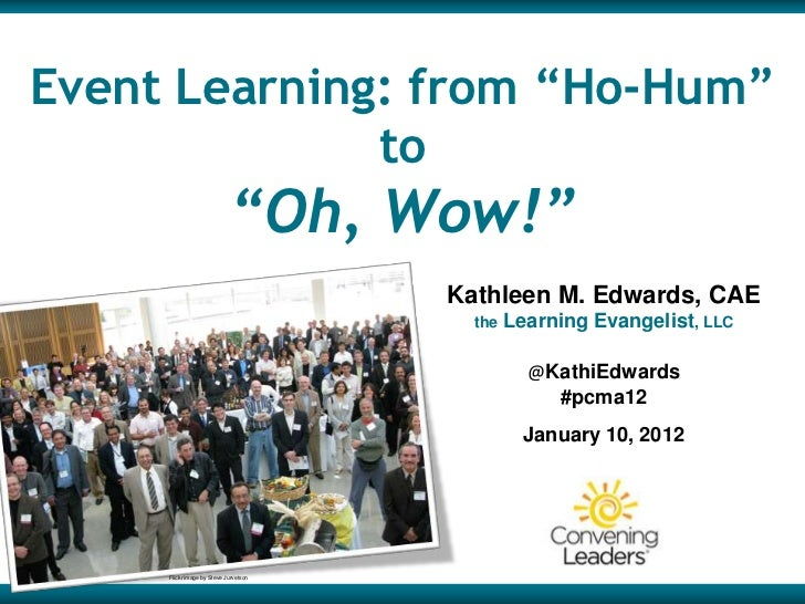 """Event Learning: from """"Ho-Hum""""              to                            """"Oh, Wow!""""                                       ..."""