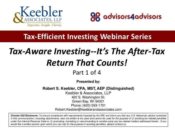 Tax-Efficient Investing Webinar SeriesTax-Aware Investing--It's The After-Tax        Return That Counts!                  ...