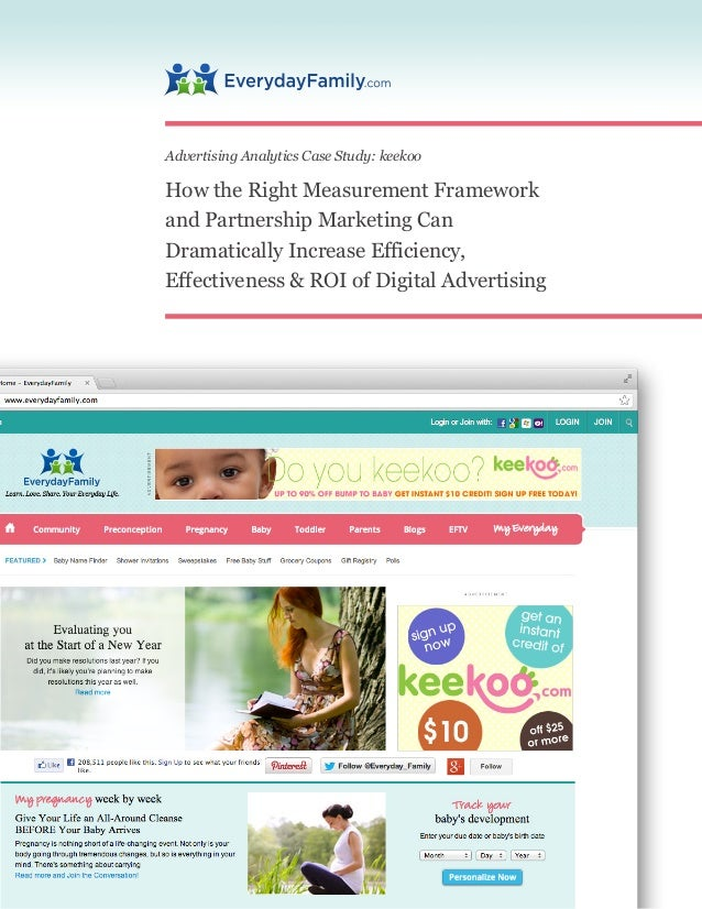 Advertising Analytics Case Study: keekooHow the Right Measurement Frameworkand Partnership Marketing CanDramatically Incre...