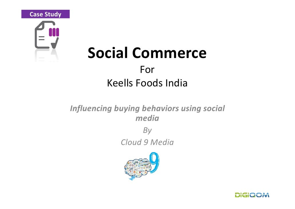 Case Study                      Social Commerce                               For                       Keells Foods India...