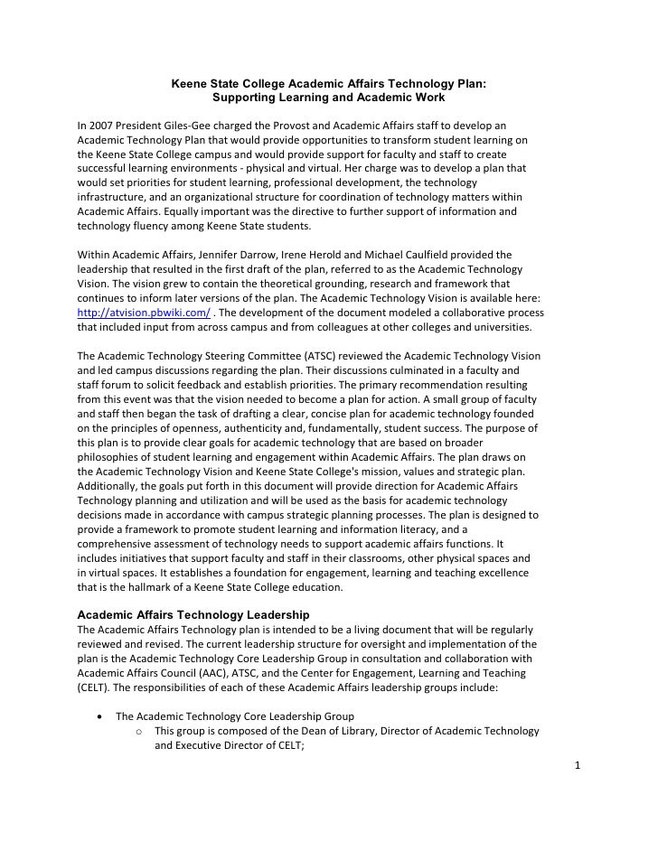 1  Keene State College Academic Affairs Technology Plan:  Supporting Learning and Academic Work  In 2007 President Giles‐G...