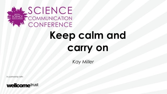 Keep calm andcarry onKay Miller