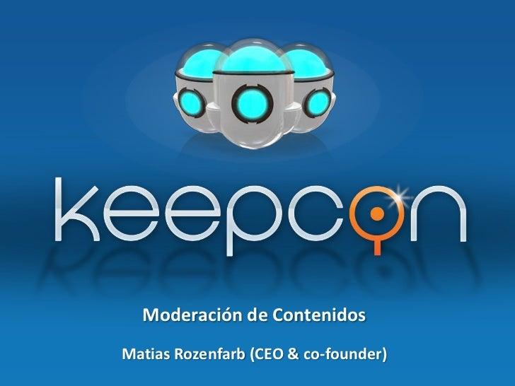 Moderación de ContenidosMatias Rozenfarb (CEO & co-founder)