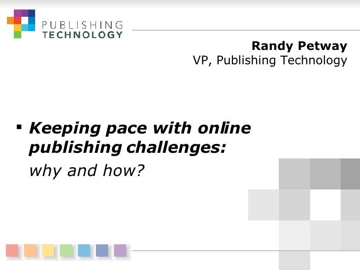 Keeping pace with online publishing challenges
