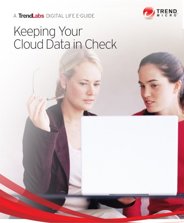 A DIGITAL LIFE E-GUIDE Keeping Your CloudDatainCheck