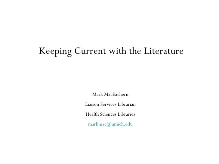 Keeping Current With The Literature