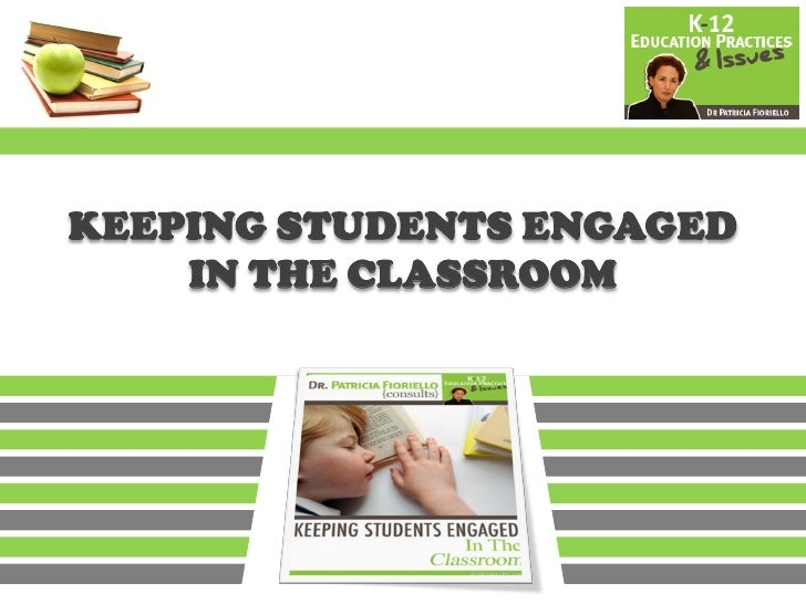 Keeping Students Engaged in the Classroom