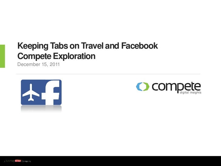 Keeping Tabs on Travel and FacebookCompete ExplorationDecember 15, 2011