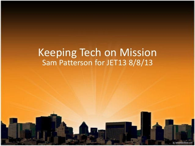 Keeping Tech on Mission Sam Patterson for JET13 8/8/13