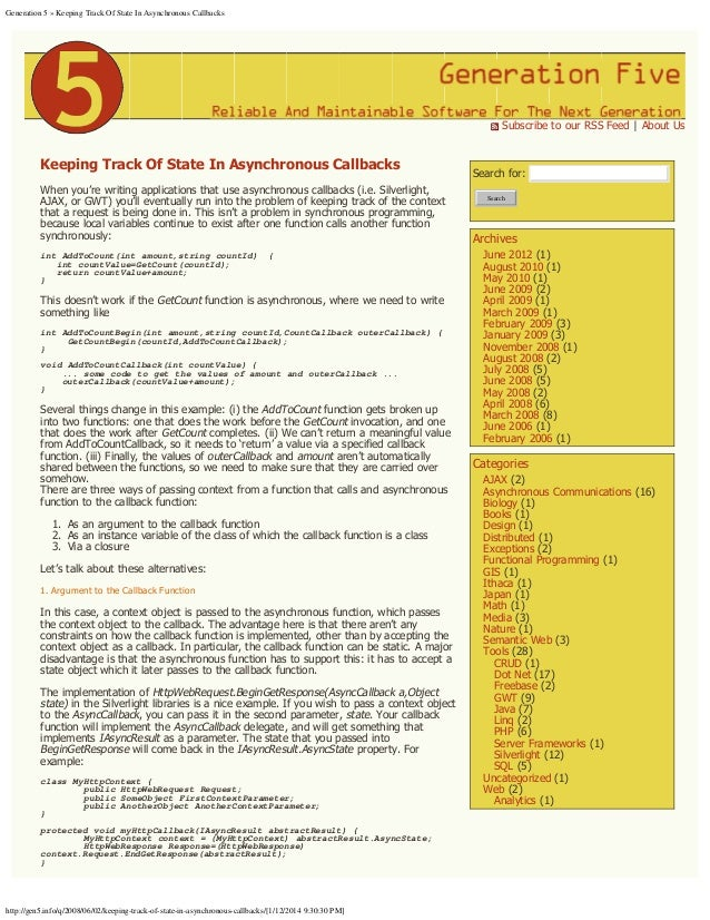 Generation 5 » Keeping Track Of State In Asynchronous Callbacks  Subscribe to our RSS Feed | About Us  Keeping Track Of S...