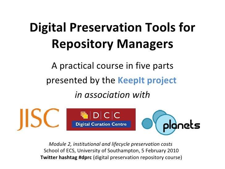 KeepIt Course 2: preservation costs