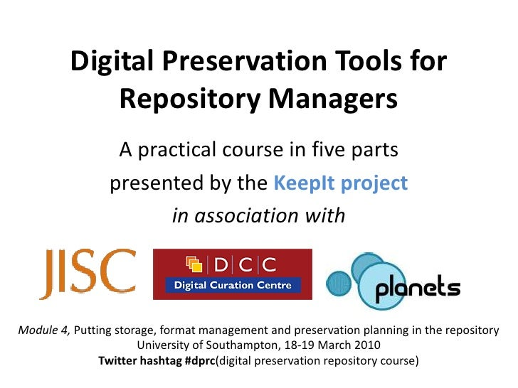 KeepIt Course 4: Putting storage, format management and preservation planning in the repository