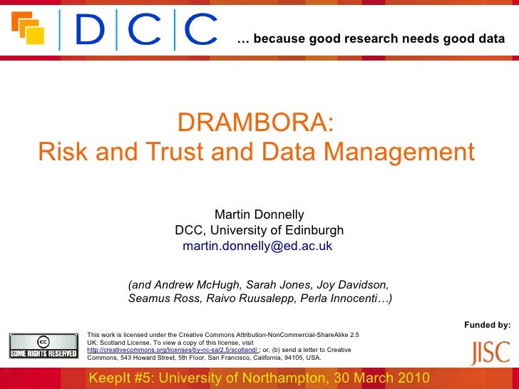 KeepIt Course 5: DRAMBORA: Risk and Trust and Data Management, by Martin Donnelly