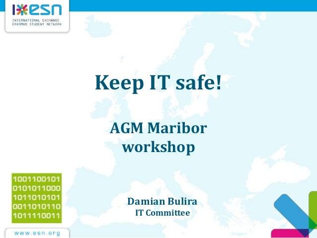 Keep it safe agm13