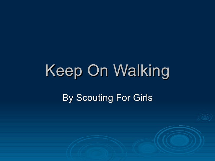 Keep On Walking By Scouting For Girls