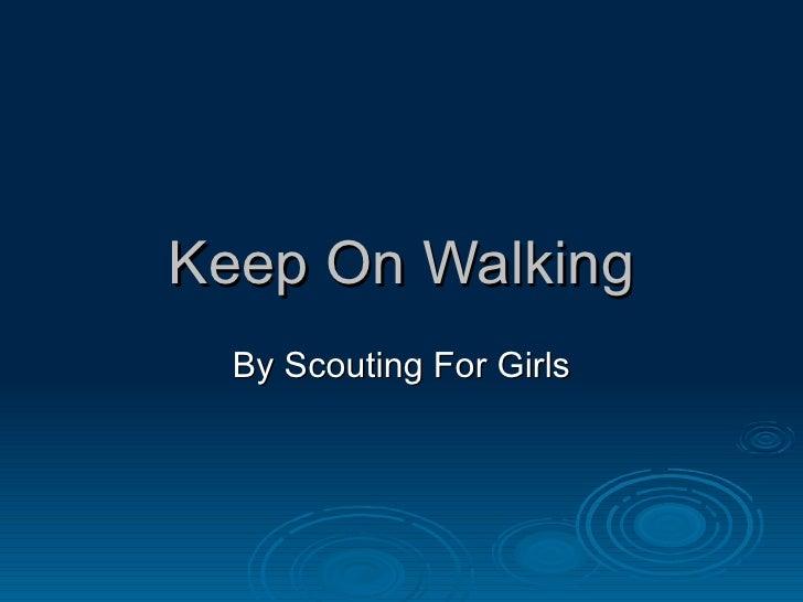 Keep On Walking Music Video Slideshow