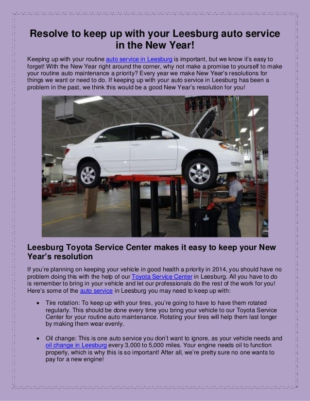 Resolve to keep up with your Leesburg auto service in the New Year! Keeping up with your routine auto service in Leesburg ...