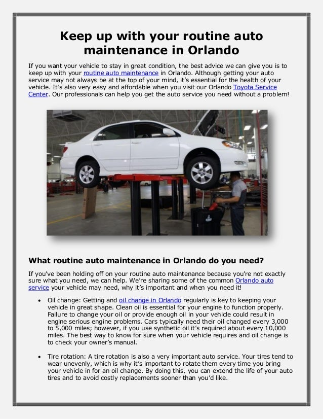 Keep up with your routine auto maintenance in Orlando