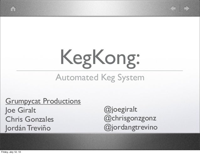 KegKong: Automated Keg System, presented at the Flatiron School