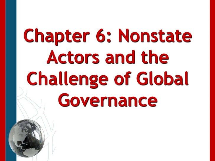 Chapter 6: Nonstate Actors and the Challenge of Global Governance<br />